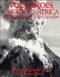 Volcanoes of North America: The United States and Canada - Charles Arthur Wood - Hardcover
