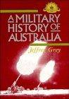 A Military History of Australia (Studies in Australian History)
