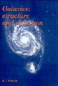 Galaxies Structures and Evolution
