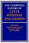 Cambridge History of Later Medieval Philosophy From the Rediscovery of Aristotle to the Disi...