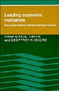 Leading Economic Indicators: New Approaches and Forecasting Records - Kajal Lahiri - Hardcover