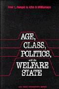 Age,class,politics+welfare State