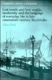 Lost Words and Lost Worlds Modernity and the Language of Everyday Life in Late Nineteenth-Ce...