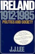 Ireland, 1912-1985 Politics and Society