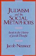 Judaism and Its Social Metaphors