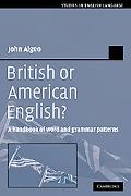 British or American English? A Handbook of Word And Grammar Patterns