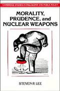 Morality, Prudence, and Nuclear Weapons