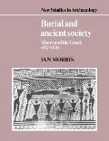 Burial and Ancient Society The Rise of the Greek City State