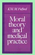 Moral Theory and Medical Practice