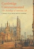 Cambridge Commemorated: An Anthology of University Life - Laurence Fowler - Paperback
