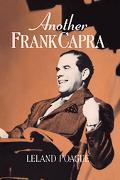 Another Frank Capra - Leland A. Poague - Paperback
