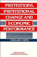 Institutions, Institutional Change and Economic Performance
