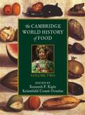 The Cambridge World History of Food, Volume 2