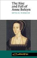 Rise and Fall of Anne Boleyn Family Politics at the Court of Henry VIII