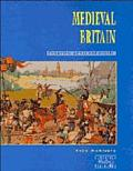 Medieval Britain: Conquest and Power
