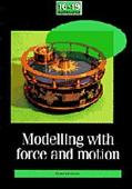 Modelling With Force and Motion The School Mathematics Project