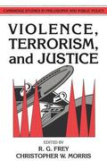 Violence, Terrorism, and Justice