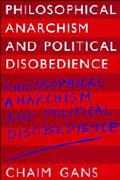 Philosophical Anarchism and Political Disobedience