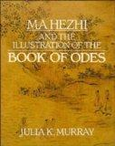 Ma Hezhi and the Illustration of the Book of Odes