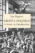 Swift's Politics A Study in Disaffection