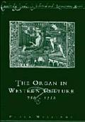 Organ in Western Culture, 750-1250