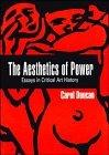 Aesthetics of Power: Essays in the Critical History of Art - Carol Duncan - Paperback