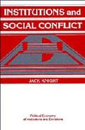 Institutions and Social Conflict