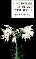 Dictionary of Plant Pathology - Paul Holliday - Paperback - REPRINT
