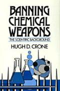 Banning Chemical Weapons The Scientific Background