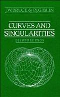 Curves and Singularities A Geometrical Introduction to Singularity Theory
