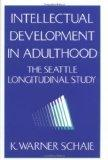 Intellectual Development in Adulthood: The Seattle Longitudinal Study