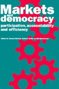 Markets and Democracy Participation, Accountability, and Efficiency