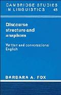 Discourse Structure and Anaphora Written and Conversational English
