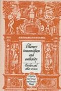Literary Transmission and Authority Dryden and Other Writers