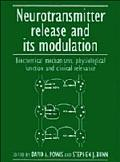 Neurotransmitter Release and Its Modulation Biochemical Mechanisms, Physiological Function, ...