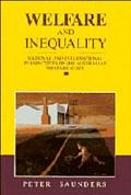Welfare and Inequality: National and International Perspectives on the Australian Welfare St...