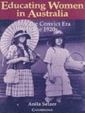Educating Women in Australia: From the Convict Era to the 1920s