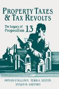 Property Taxes and Tax Revolts The Legacy of Proposition 13