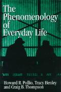 Phenomenology of Everyday Life