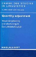 Quantity Adjustment Vowel Lengthening and Shortening in Early Middle English
