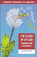 Seeds of Speech