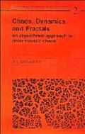 Chaos, Dynamics, and Fractals An Algorithmic Approach to Deterministic Chaos