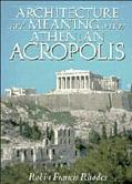 Architecture+meaning on Athenian Acrop.