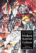 Cambridge Companion to Modern Russian Culture