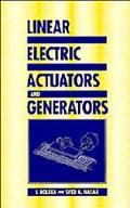 Linear Electric Actuators and Generators