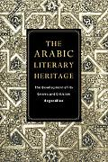 Arabic Literary Heritage: The Development of Its Genres and Criticism - Roger Allen - Paperback