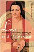 Love and Freedom Professional Women and the Reshaping of Personal Life