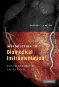 Introduction to Biomedical Instrumentation: The Technology of Patient Care