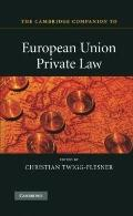 The Cambridge Companion to European Union Private Law (Cambridge Companions to Law)