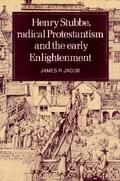 Henry Stubbe, Radical Protestantism and the Early Enlightenment